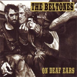 BELTONES - ON DEAF EARS (RSD)
