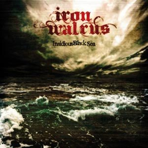 IRON WALRUS - INSIDIOUS BLACK SEA
