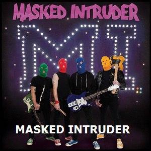 MASKED INTRUDER - M.I.