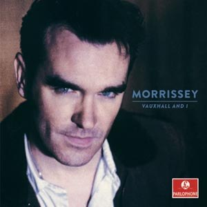 MORRISSEY - VAUXHALL AND I(20TH ANNIVERSARY DEFINITIVE MASTER