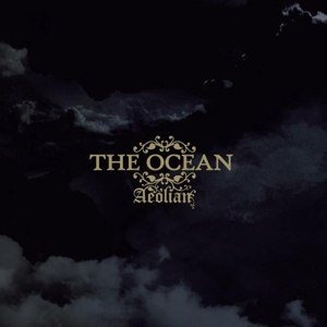 OCEAN, THE - AEOLIAN