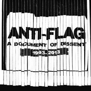 ANTI-FLAG - A DOCUMENT OF DISSENT (BEST OF)