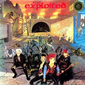 EXPLOITED, THE - TROOPS OF TOMORROW
