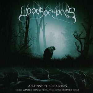 WOODS OF YPRES - AGAINST THE SEASONS-COLD WINTER SONGS FROM THE DE