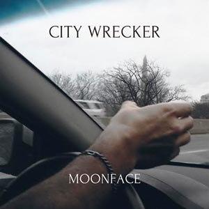 MOONFACE - CITY WRECKER