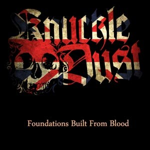 KNUCKLEDUST - FOUNDATIONS BUILT FROM BLOOD (GOLD)