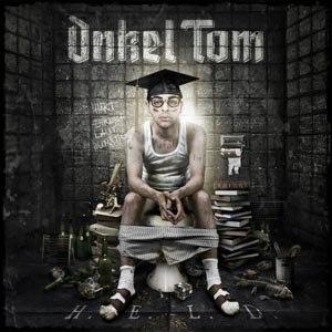 ONKEL TOM - H.E.L.D.