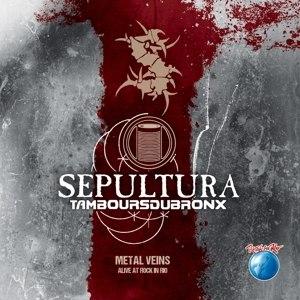 SEPULTURA - METAL VEINS - ALIVE AT ROCK IN RIO