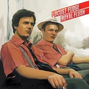 LOCUST FUDGE - FLUSH/ROYAL FLUSH