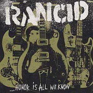 RANCID - HONOR IS ALL WE KNOW (LTD DELUXE ED