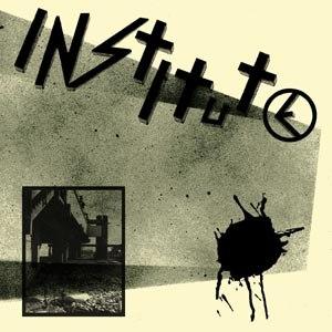 INSTITUTE - INSTITUTE EP