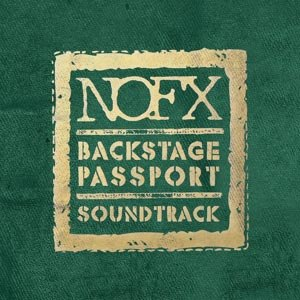 NOFX - BACKSTAGE PASSPORT-SOUNDTRACK