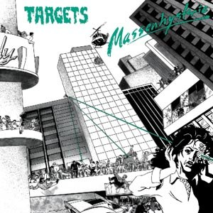 TARGETS - MASSENHYSTERIE