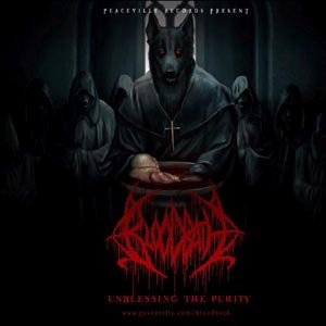 BLOODBATH - UNBLESSING THE PURITY