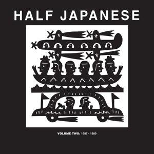 HALF JAPANESE - VOLUME 2: 1987-1989