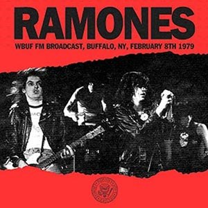 RAMONES - WBUF FM BROADCAST, BUFFALO, NY, FEB