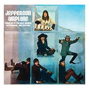 JEFFERSON AIRPLANE - FAMILY DOG AT THE GREAT HIGHWAY SF - JUNE 11TH 69