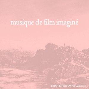 BRIAN JONESTOWN MASSACRE, THE - MUSIQUE DE FILM IMAGINÉ