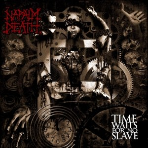 NAPALM DEATH - TIME WAITS FOR NO SLAVE (SPLATTER)