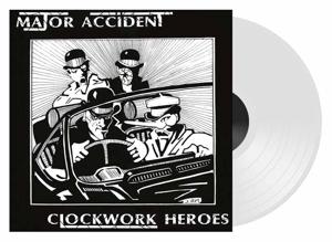 MAJOR ACCIDENT - CLOCKWORK HEROES - THE BEST OF
