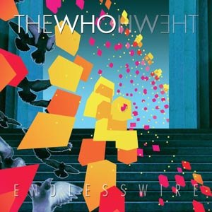 WHO, THE - ENDLESS WIRE
