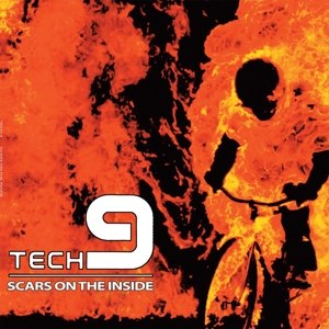 TECH 9 - SCARS ON THE INSIDE