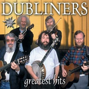 DUBLINERS, THE - GREATEST HITS