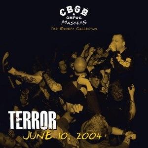 TERROR - CBGB OMFUG MASTERS: LIVE 10.06.04