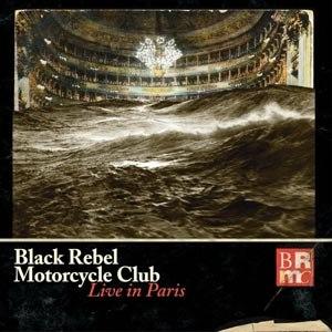 BLACK REBEL MOTORCYCLE CLUB - LIVE IN PARIS (3LP+DVD+MP3)