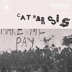 INSTITUTE - CATHARSIS