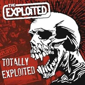 EXPLOITED, THE - TOTALLY EXPLOITED