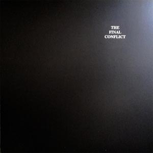 CONFLICT - THE FINAL CONFLICT (REISSUE)