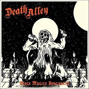 DEATH ALLEY - BLACK MAGICK BOOGIELAND