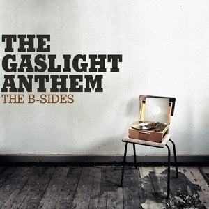 GASLIGHT ANTHEM, THE - THE B-SIDES [LIMITED COLORED EDITIO