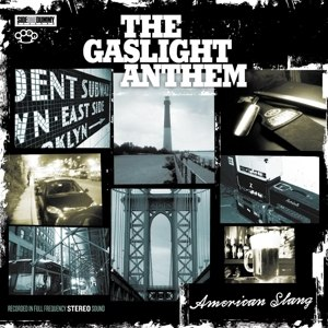 GASLIGHT ANTHEM, THE - AMERICAN SLANG (LIMITED COLORED EDI