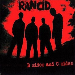 RANCID - B SIDES AND C SIDES (RE-ISSUE)