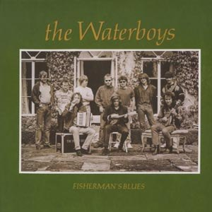 WATERBOYS, THE - FISHERMANS BLUES