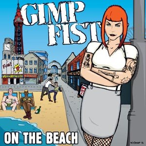 GIMP FIST - ON THE BEACH