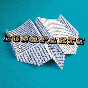 BONAPARTE - FLY A PLANE INTO ME