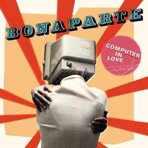 BONAPARTE - COMPUTER IN LOVE (MODESELEKTOR REMI