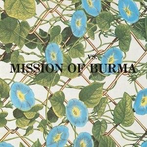 MISSION OF BURMA - VS