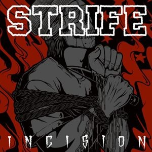 STRIFE - INCISION