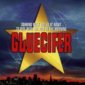 GLUECIFER - SOARING WITH ANGELS?