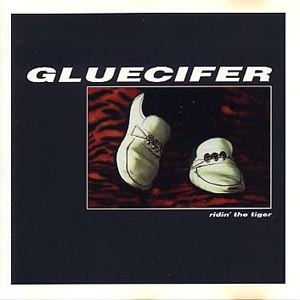 GLUECIFER - RIDING THE TIGER