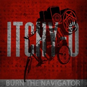 ITCHY-O - BURN THE NAVIGATOR