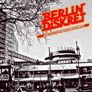 BERLIN DISKRET - KURFÜRSTENDAMNEDAMNEDAMNED
