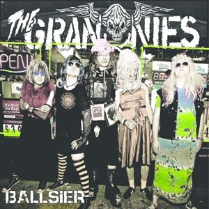 GRANNIES, THE - BALLSIER