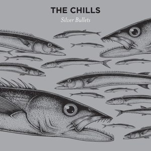 CHILLS, THE - SILVER BULLETS