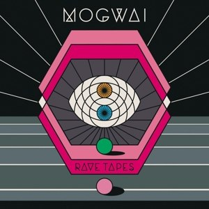MOGWAI - RAVE TAPES (LTD.BOX SET)