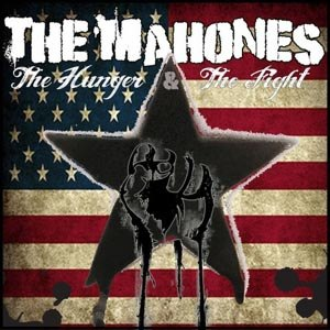 MAHONES, THE - THE HUNGER & THE FIGHT PT.2